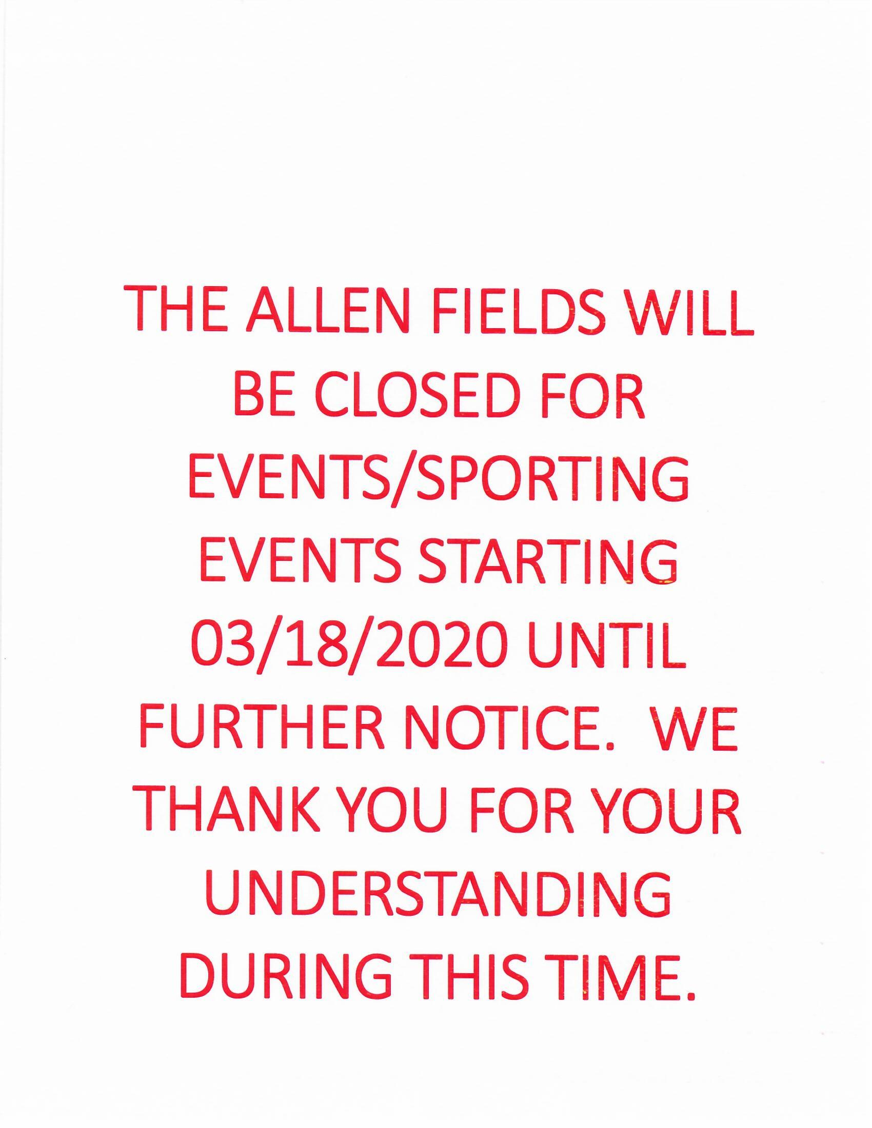 virus closure.March, 18, 2020 allenfields